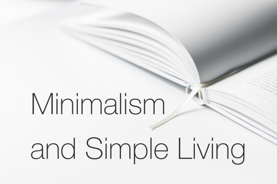 Minimalism and Simple Living