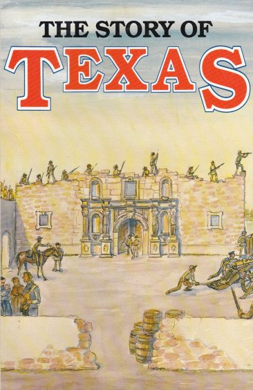 The Story of Texas